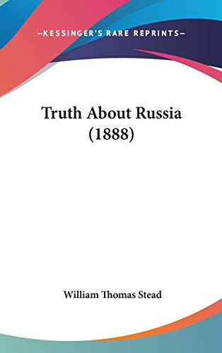 9781437444193: Truth About Russia (1888)