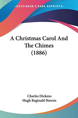 9781437449273: A Christmas Carol And The Chimes (1886)