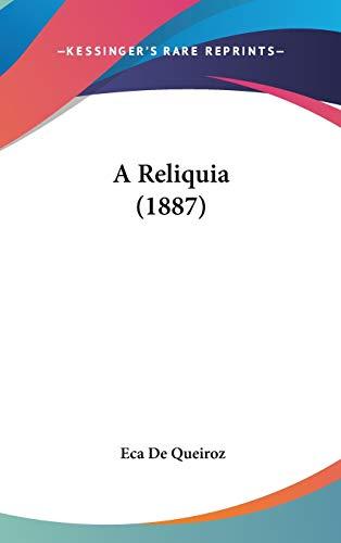 9781437489545: A Reliquia (1887)
