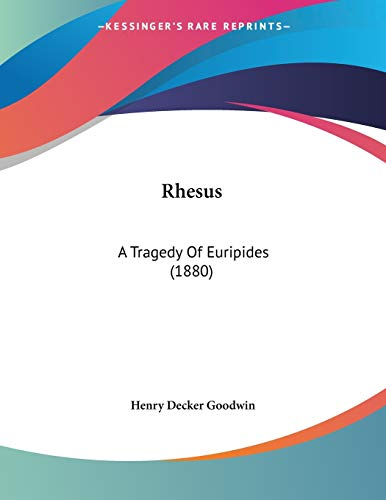 9781437492828: Rhesus: A Tragedy Of Euripides (1880)
