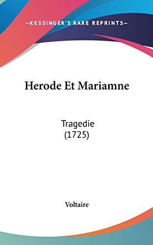 9781437498769: Herode Et Mariamne: Tragedie (1725) (French Edition)