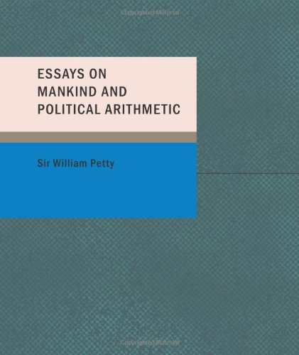 9781437500486: Essays on Mankind and Political Arithmetic