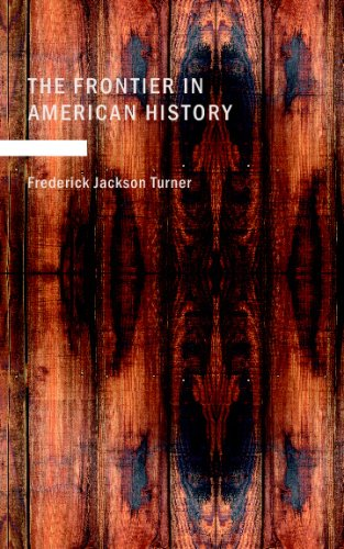 9781437500608: The Frontier in American History