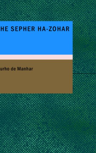 9781437500981: The Sepher Ha-Zohar: Or: The Book of Light