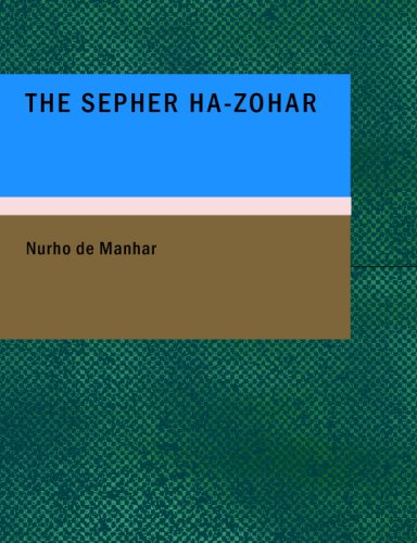9781437500998: The Sepher Ha-Zohar: Or: The Book of Light
