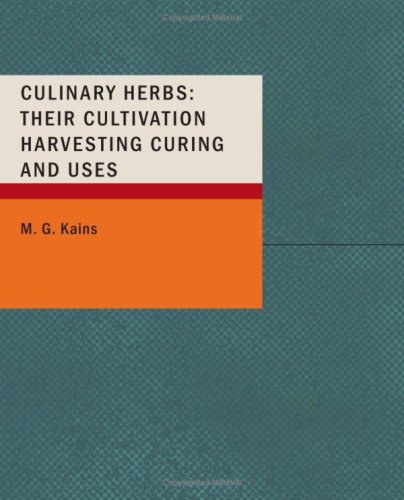 9781437501841: Culinary Herbs:: Their Cultivation Harvesting Curing and Uses