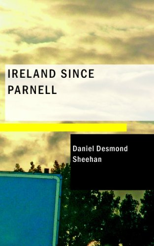 9781437503562: Ireland Since Parnell