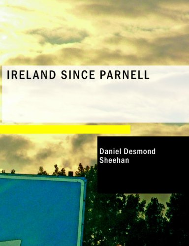 9781437503579: Ireland Since Parnell
