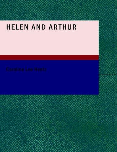 9781437504354: Helen and Arthur