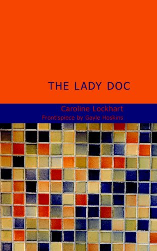 9781437506563: The Lady Doc