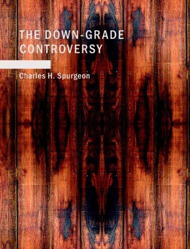 9781437507270: The Down-Grade Controversy