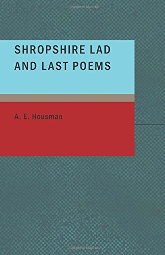 9781437512649: Shropshire Lad and Last Poems