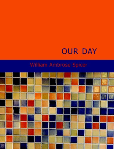 9781437512915: Our Day: In the Light of Prophecy