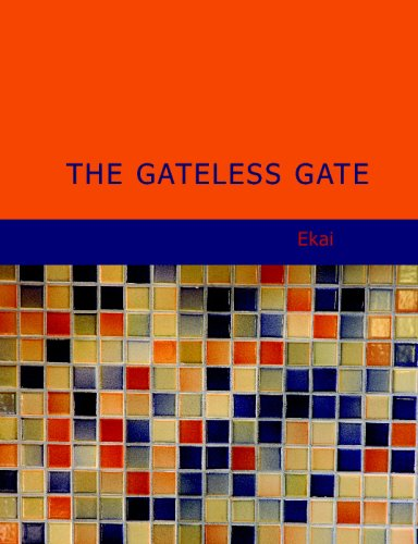 The Gateless Gate: Ekai