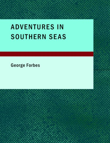 9781437514117: Adventures in Southern Seas: A Tale of the Sixteenth Century