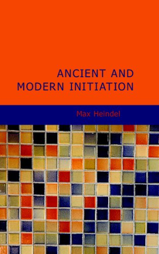 9781437517897: Ancient and Modern Initiation