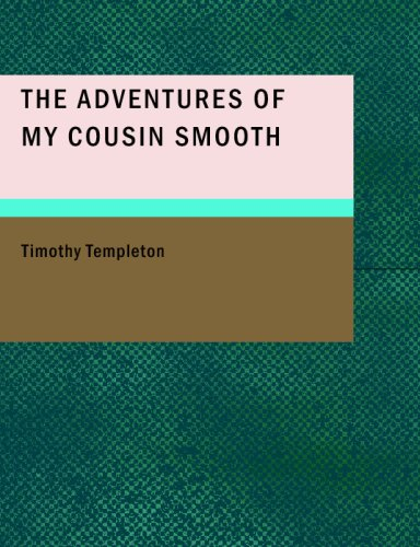 9781437519921: The Adventures of My Cousin Smooth