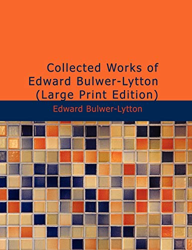 9781437522860: Collected Works of Edward Bulwer-Lytton