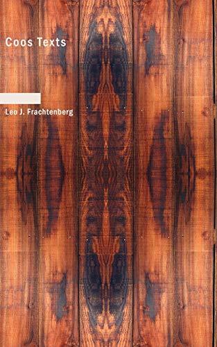 Coos Texts: Frachtenberg, Leo J.