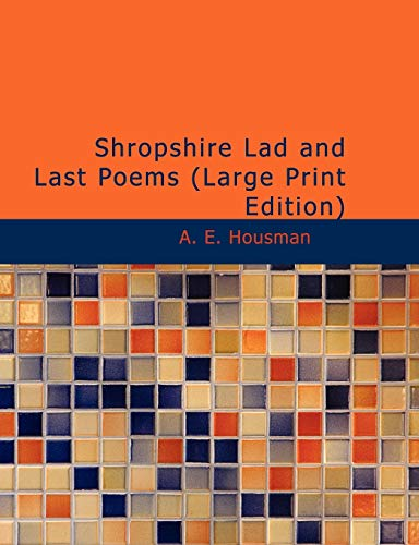 9781437526400: Shropshire Lad and Last Poems