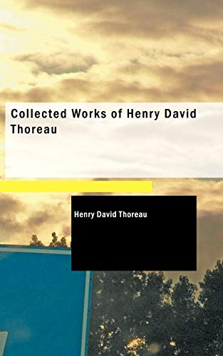 9781437529616: Collected Works of Henry David Thoreau