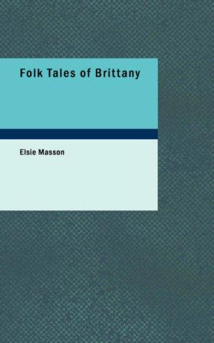 9781437532456: Folk Tales of Brittany