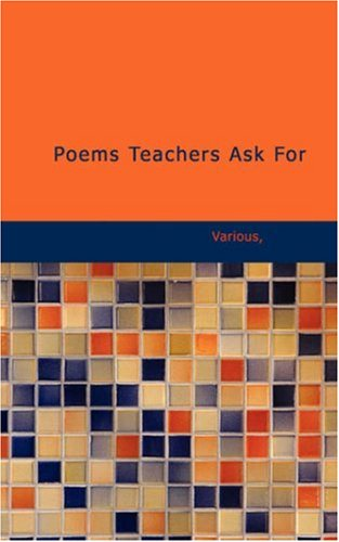 9781437533811: Poems Teachers Ask For: Selected by READERS OF NORMAL INSTRUCTOR-PRIMARY PLANS