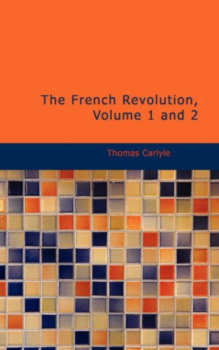 9781437535235: The French Revolution, Volume 1 and 2