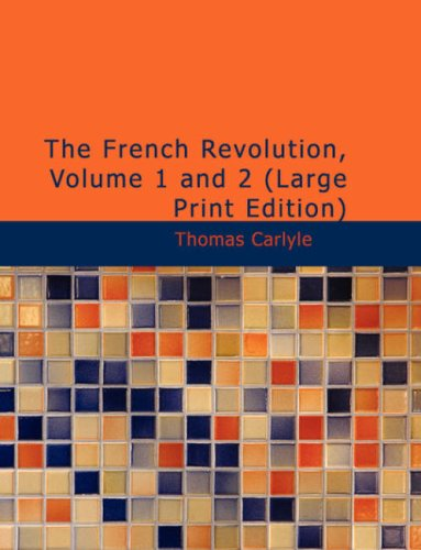9781437535242: The French Revolution, Volume 1 and 2