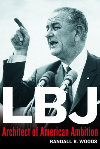 9781437647433: LBJ: Architect of American Ambition