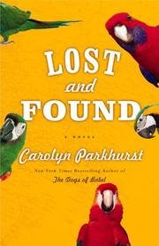Lost And Found (1437660924) by Carolyn Parkhurst