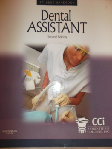 9781437700091: Dental Assistant Student Handbook - Custom Publication for Corinthian Colleges