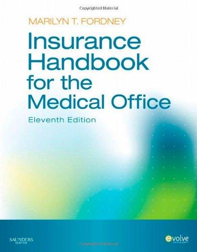 Insurance Handbook for the Medical Office, 11e: Marilyn Fordney CMA-AC