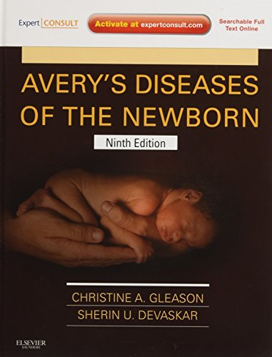 9781437701340: Avery's Diseases of the Newborn: Expert Consult - Online and Print, 9e