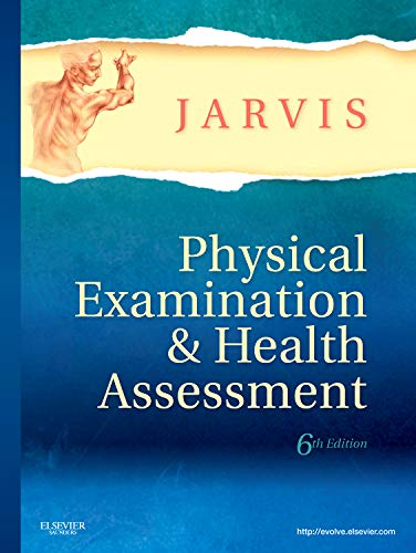 Physical Examination and Health Assessment: Carolyn Jarvis PhD