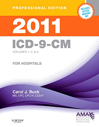 9781437702095: 2011 ICD-9-CM, for Hospitals, Volumes 1, 2 and 3, Professional Edition (Spiral bound), 1e (ICD-9 PROF VERS VOLS 1, 2 & 3)