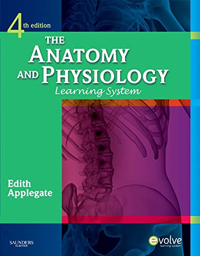 9781437703931: The Anatomy and Physiology Learning System, 4e