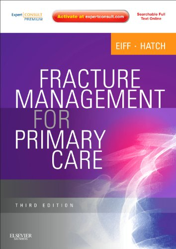 9781437704280: Fracture Management for Primary Care: Expert Consult - Online and Print, 3e