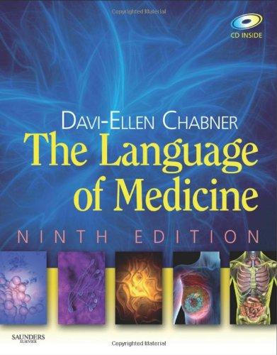 The Language of Medicine, Ninth Edition: Davi-Ellen Chabner