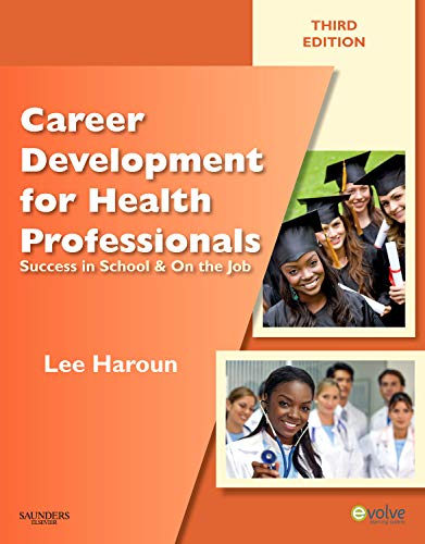 9781437706734: Career Development for Health Professionals: Success in School & on the Job, 3e