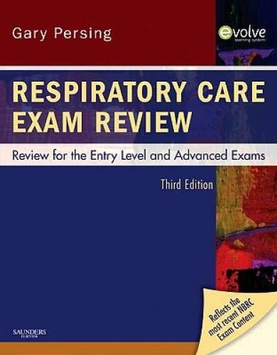 9781437706741: Respiratory Care Exam Review: Review for the Entry Level and Advanced Exams, 3e
