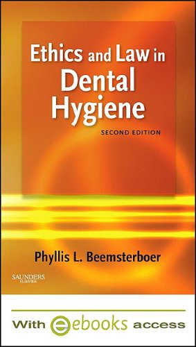 9781437707021: Ethics and Law in Dental Hygiene - Text and E-Book package, 2e
