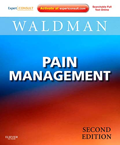 9781437707212: Pain Management: Expert Consult: Online and Print, 2e (Expert Consult Title: Online + Print)