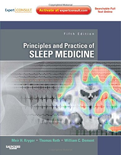 9781437707311: Principles and Practice of Sleep Medicine: Expert Consult Premium Edition - Enhanced Online Features and Print, 5e