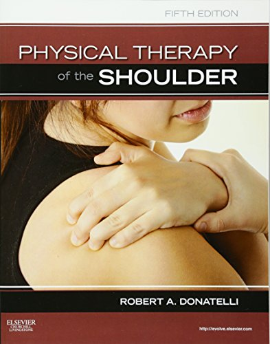 9781437707403: Physical Therapy of the Shoulder, 5th Edition