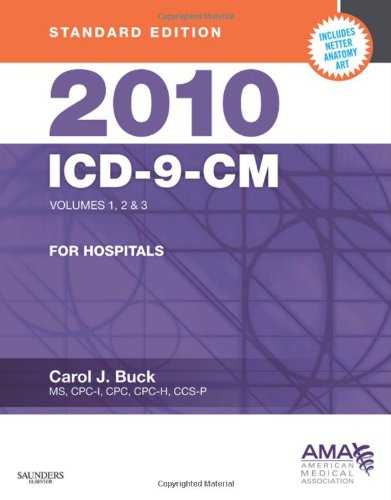 9781437707472: 2010 ICD-9-CM for Hospitals, Volumes 1, 2 and 3, Standard Edition, 1e (AMA ICD-9-CM for Hospitals (Standard Edition))