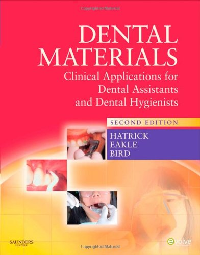 Dental Materials: Clinical Applications for Dental Assistants