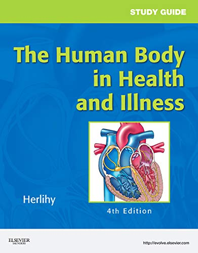 9781437708585: Study Guide for The Human Body in Health and Illness, 4e