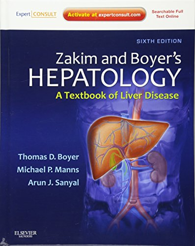 9781437708813: Zakim and Boyer's Hepatology: A Textbook of Liver Disease - Expert Consult: Online and Print, 6e (Hepatology (Zakim))