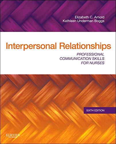 9781437709445: Interpersonal Relationships: Professional Communication Skills for Nurses, 6e